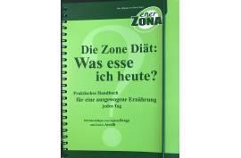 """""""Die Zone Diät - Was esse ich heute?"""" (Ringbuch)"""